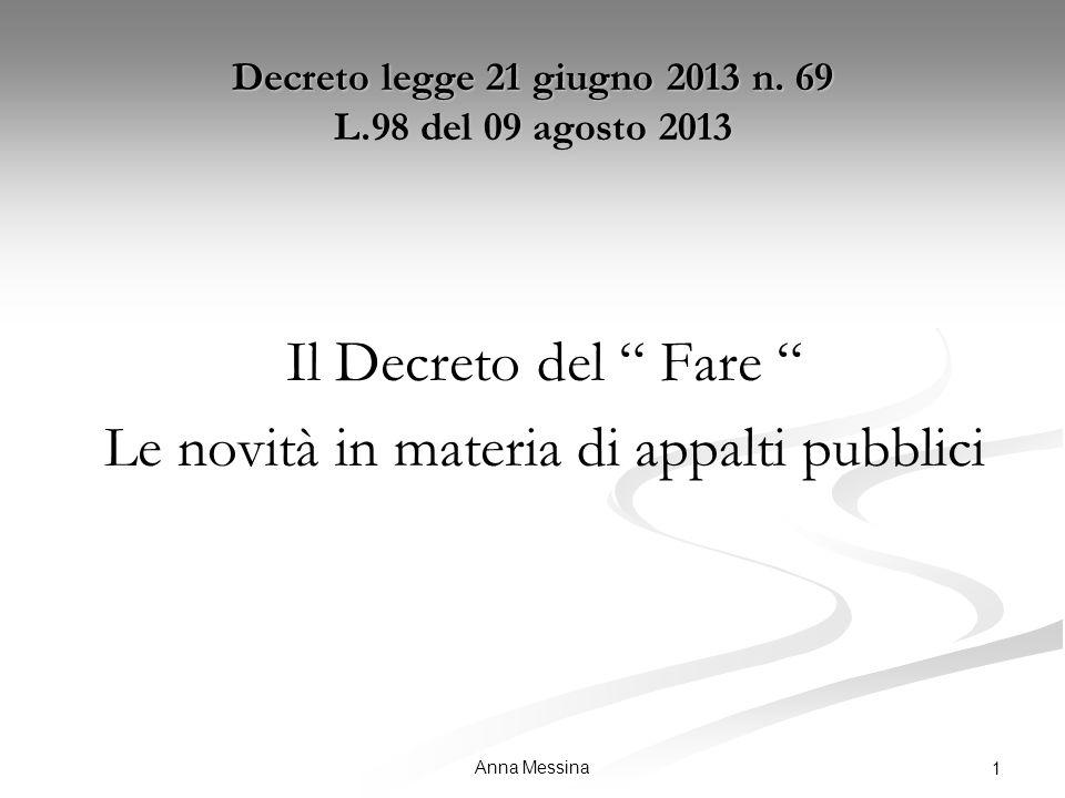 Anna Messina 1 Decreto legge 21 giugno 2013 n.
