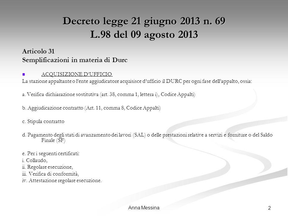 Anna Messina 2 Decreto legge 21 giugno 2013 n.
