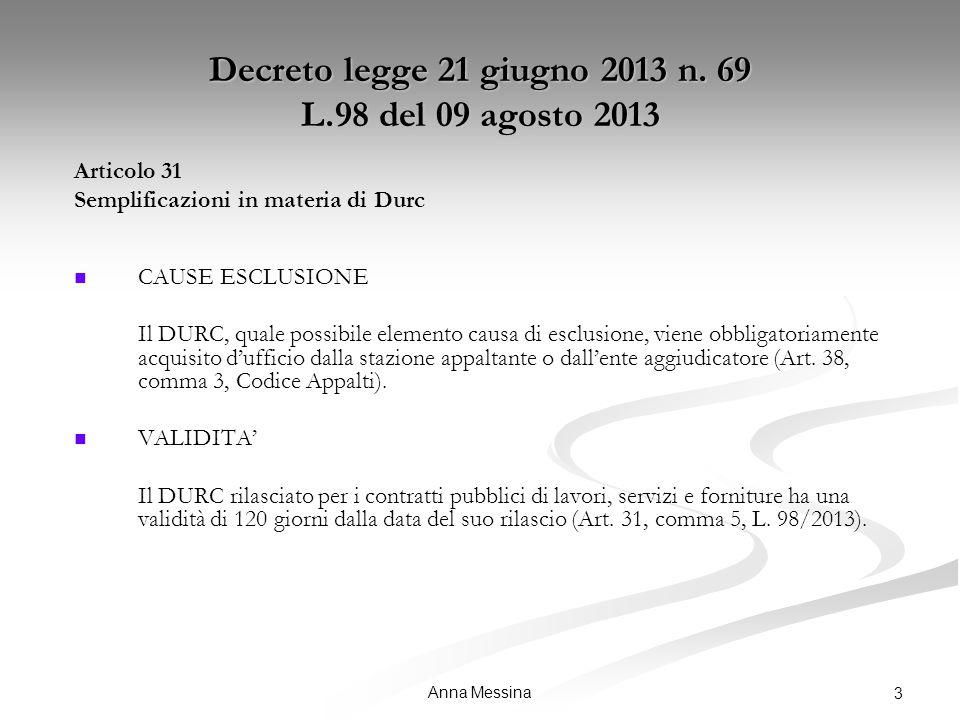 Anna Messina 3 Decreto legge 21 giugno 2013 n.