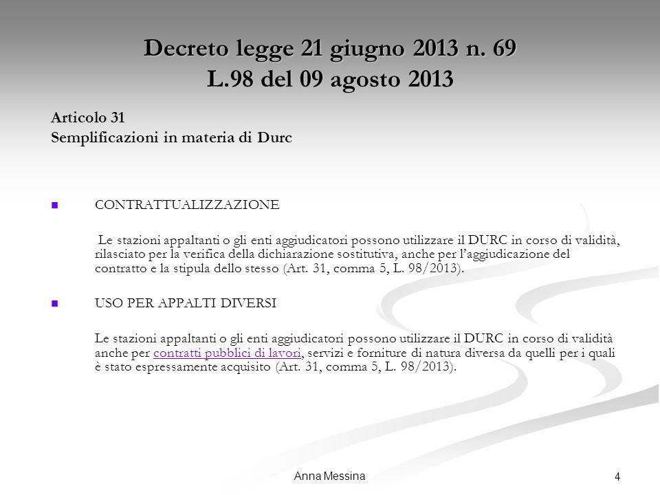 Anna Messina 4 Decreto legge 21 giugno 2013 n.