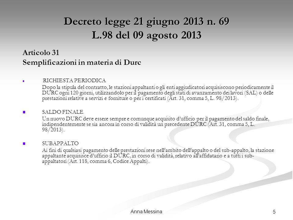Anna Messina 5 Decreto legge 21 giugno 2013 n.