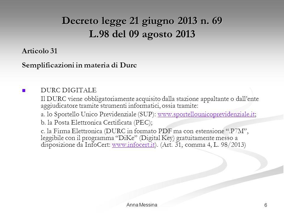 Anna Messina 6 Decreto legge 21 giugno 2013 n.