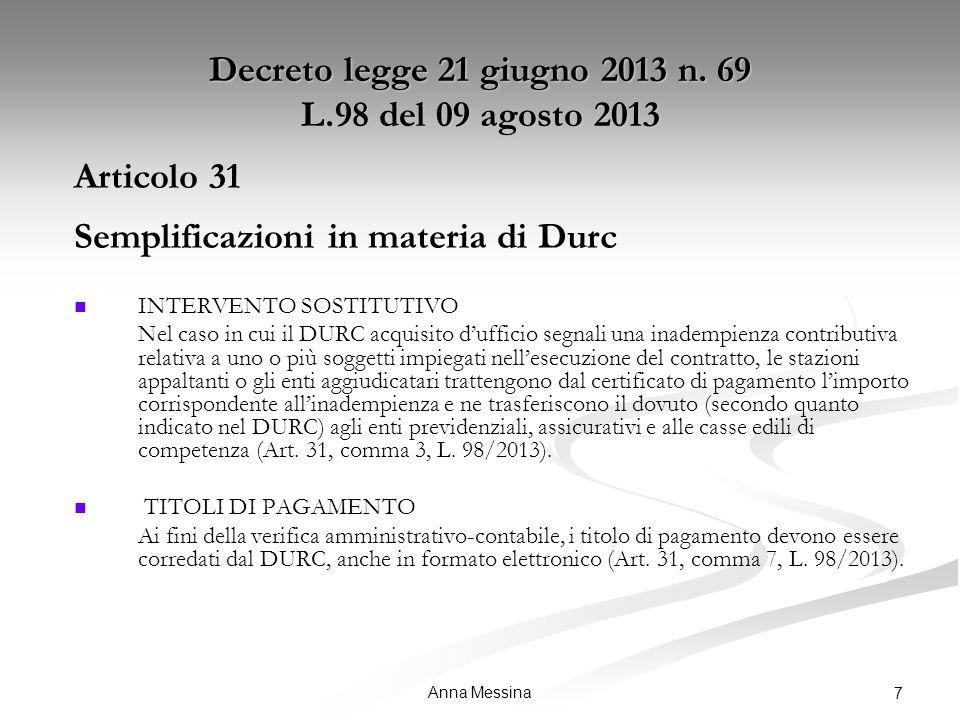 Anna Messina 7 Decreto legge 21 giugno 2013 n.