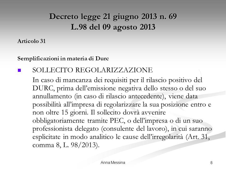 Anna Messina 8 Decreto legge 21 giugno 2013 n.
