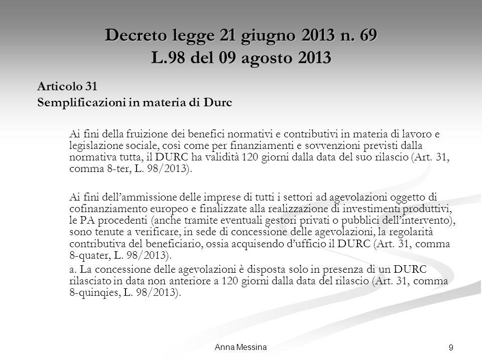 Anna Messina 9 Decreto legge 21 giugno 2013 n.