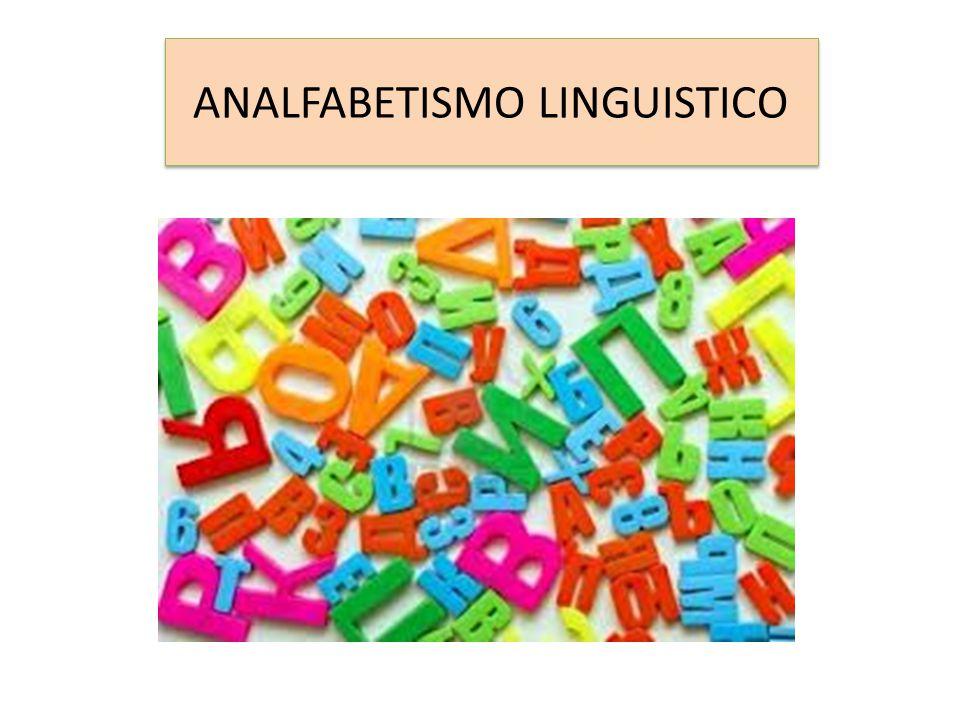 ANALFABETISMO LINGUISTICO