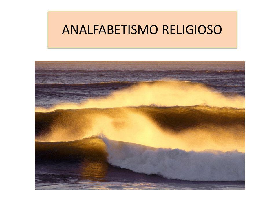 ANALFABETISMO RELIGIOSO