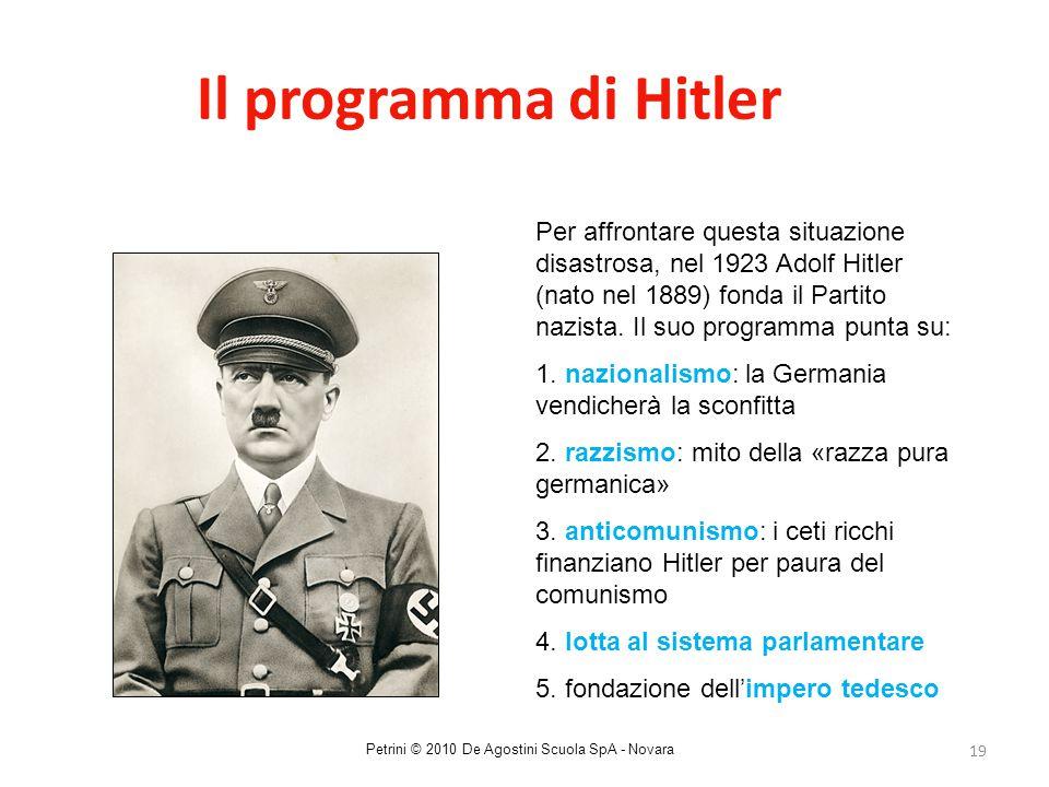 19 Il programma di Hitler Per affrontare questa situazione disastrosa, nel 1923 Adolf Hitler (nato nel 1889) fonda il Partito nazista. Il suo programm