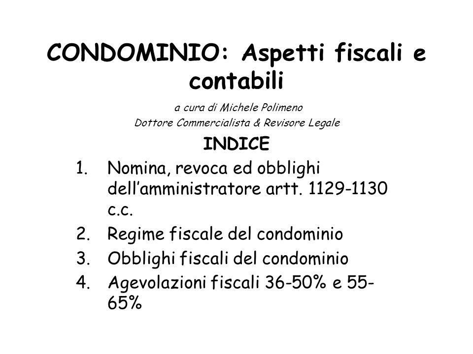 4.Agevolazioni fiscali 36-50% e 55- 65% (DL 63/2013 conv.