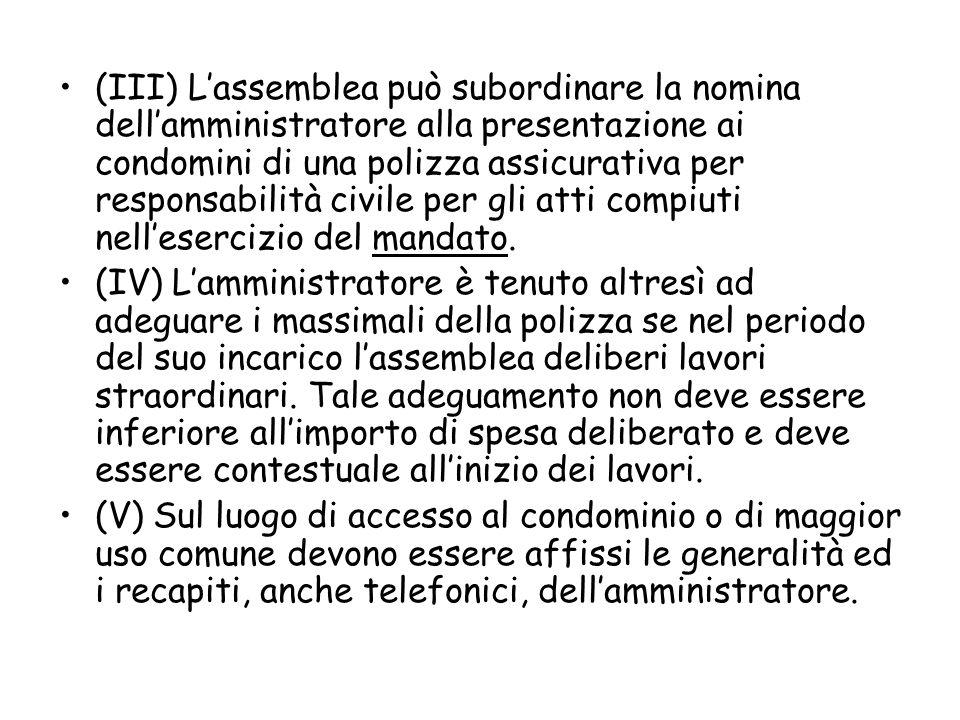 Adempimenti contabili L'art.1130 n. 6) e 7) c.c.