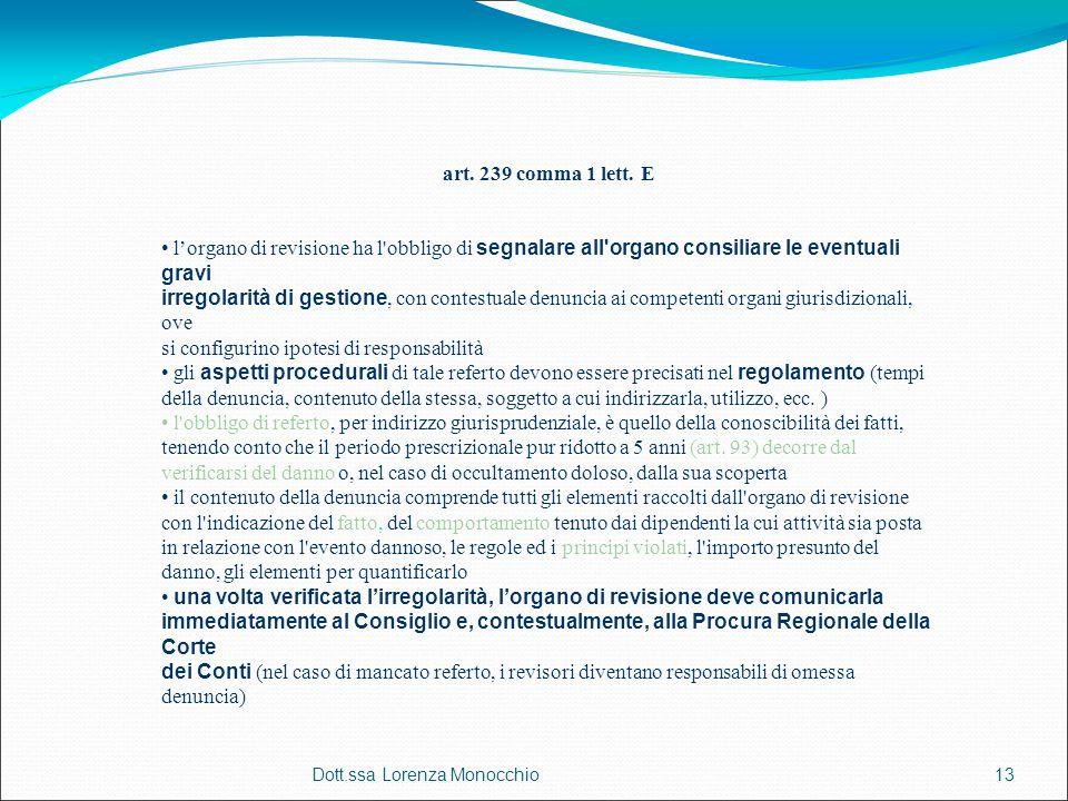 Dott.ssa Lorenza Monocchio13 art. 239 comma 1 lett.