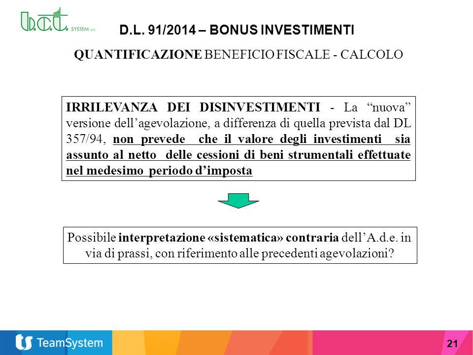 """21 D.L. 91/2014 – BONUS INVESTIMENTI QUANTIFICAZIONE BENEFICIO FISCALE - CALCOLO IRRILEVANZA DEI DISINVESTIMENTI - La """"nuova"""" versione dell'agevolazio"""