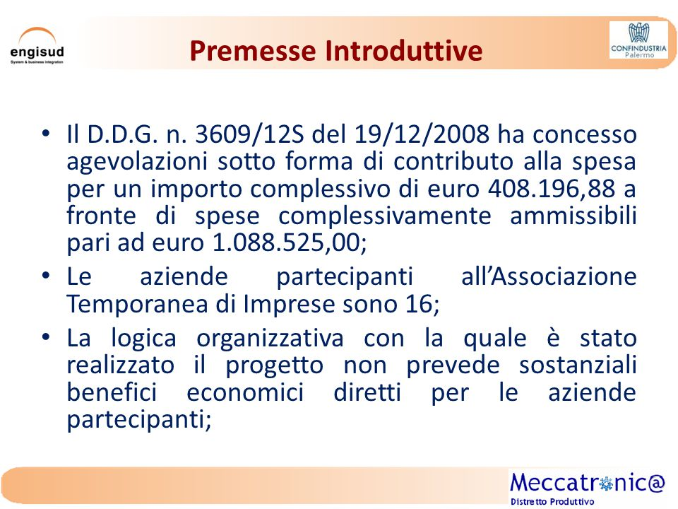Premesse Introduttive Il D.D.G. n.