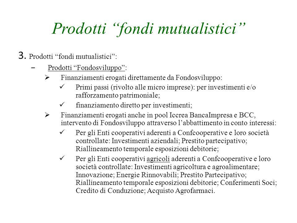 Prodotti fondi mutualistici 3.