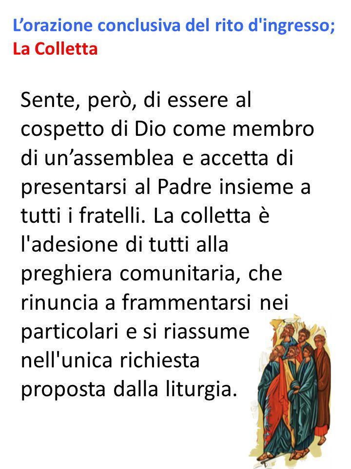 Sente, però, di essere al cospetto di Dio come membro di un'assemblea e accetta di presentarsi al Padre insieme a tutti i fratelli.