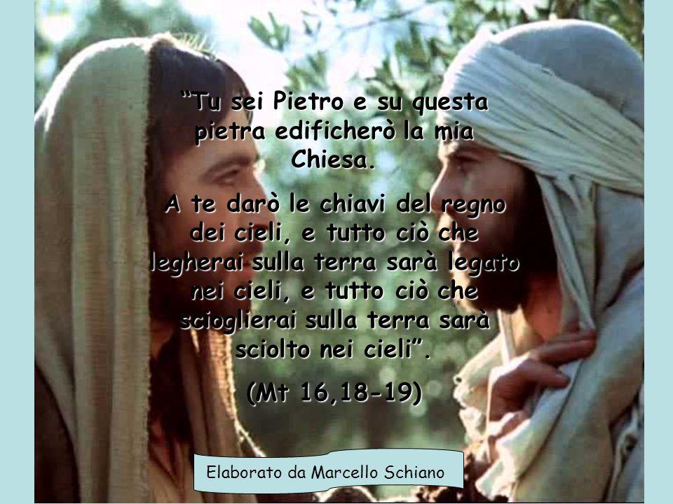 """""""Tu sei Pietro e su questa pietra edificherò la mia Chiesa. A te darò le chiavi del regno dei cieli, e tutto ciò che legherai sulla terra sarà legato"""