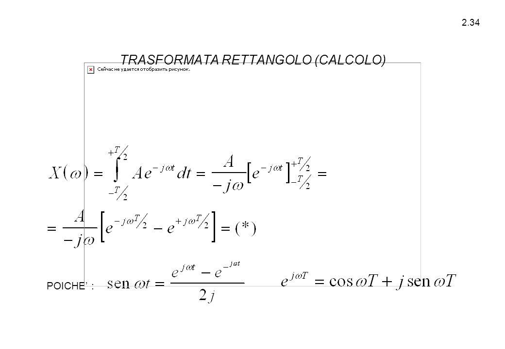 2.34 POICHE' : TRASFORMATA RETTANGOLO (CALCOLO)