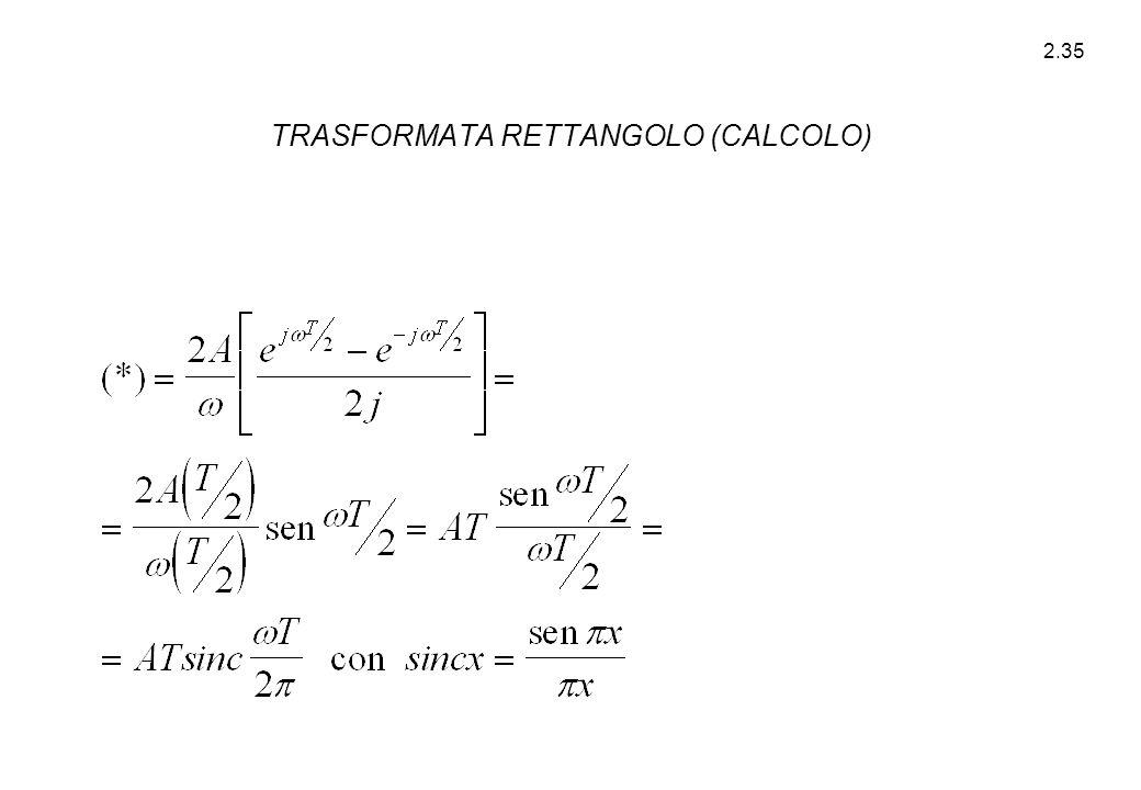 2.35 TRASFORMATA RETTANGOLO (CALCOLO)
