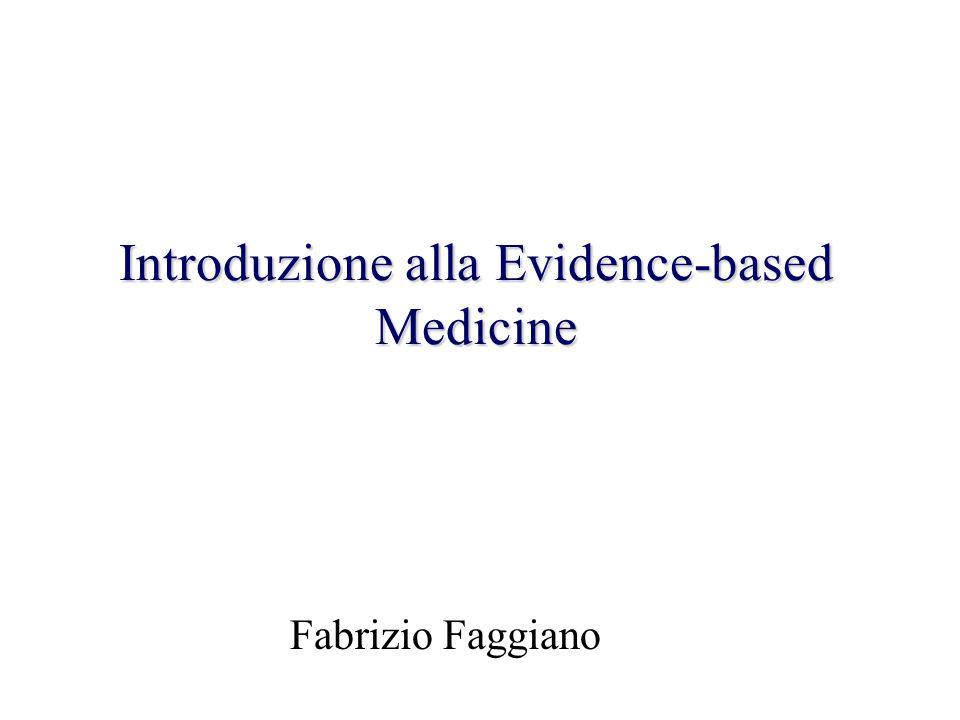 Introduzione alla Evidence-based Medicine Fabrizio Faggiano
