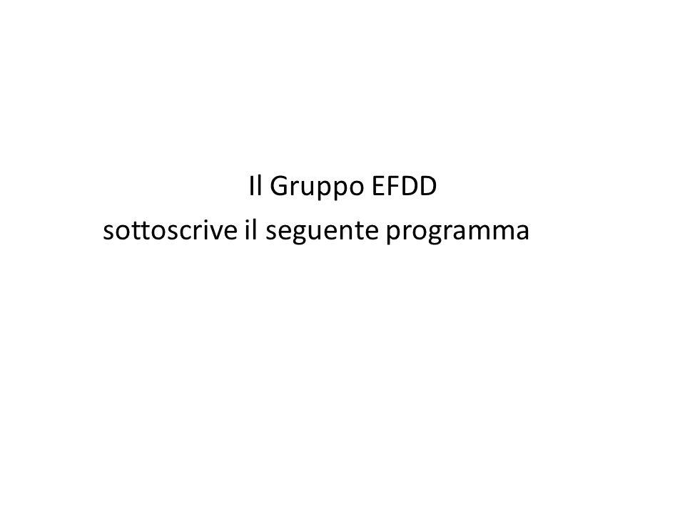 Il Gruppo EFDD sottoscrive il seguente programma