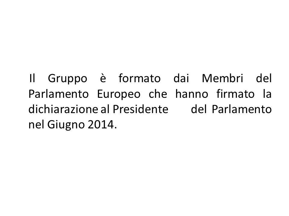 Il Gruppo è formato dai Membri del Parlamento Europeo che hanno firmato la dichiarazione al Presidente del Parlamento nel Giugno 2014.