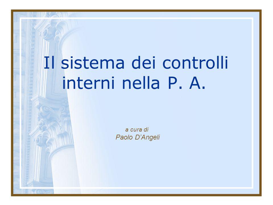 Il sistema dei controlli interni nella P. A. a cura di Paolo D'Angeli