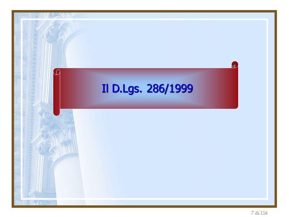 7 di 116 Il D.Lgs. 286/1999