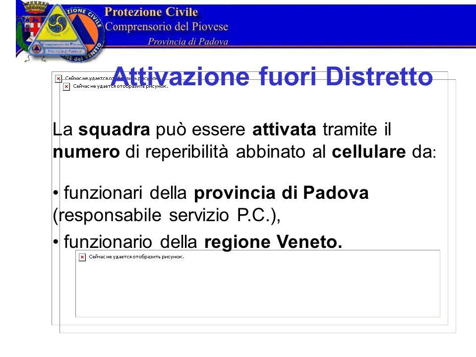 La squadra può essere attivata tramite il numero di reperibilità abbinato al cellulare da : funzionari della provincia di Padova (responsabile servizio P.C.), funzionario della regione Veneto.