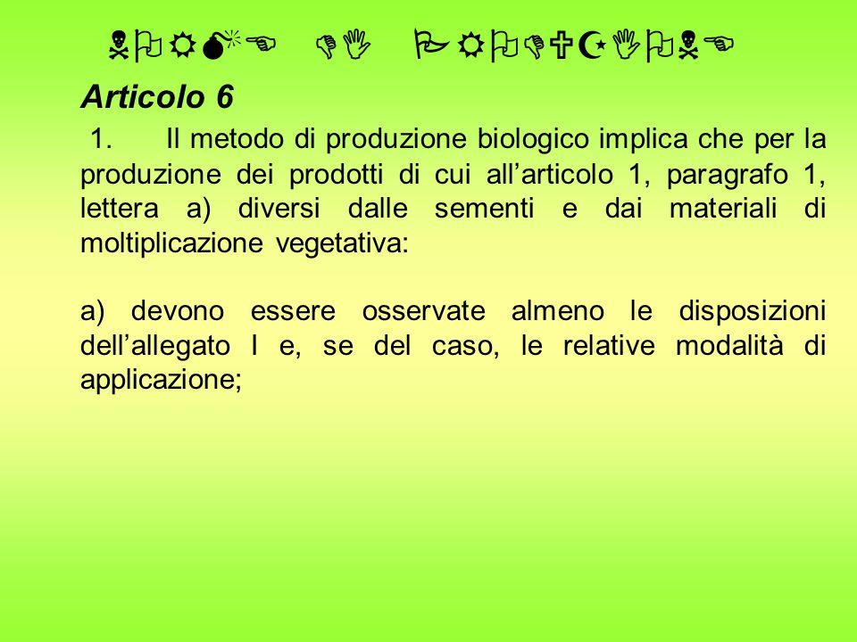 NORME DI PRODUZIONE Articolo 6 1.