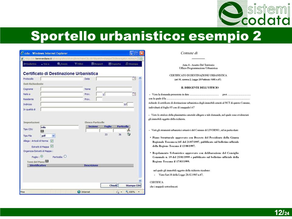 12/ x Sportello urbanistico: esempio 2 12/ 24