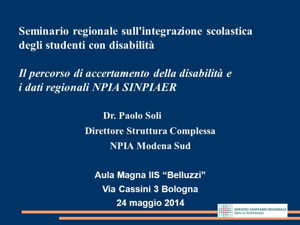 1 Seminario regionale sull'integrazione scolastica degli studenti con disabilità Il percorso di accertamento della disabilità e i dati regionali NPIA