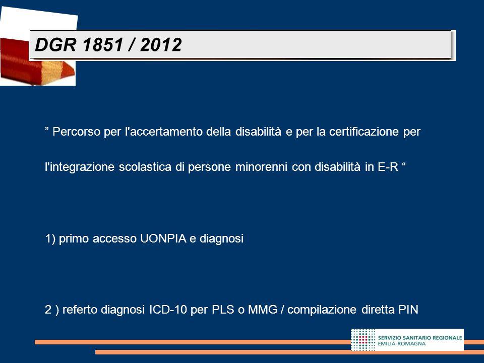 """25 """" Percorso per l'accertamento della disabilità e per la certificazione per l'integrazione scolastica di persone minorenni con disabilità in E-R """" 1"""