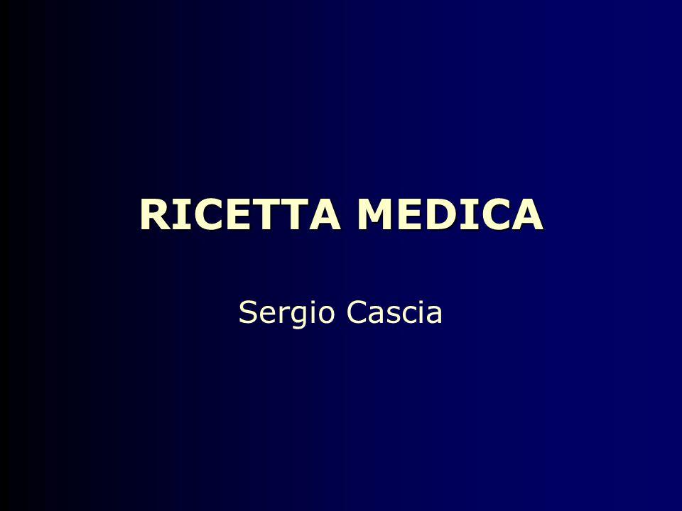 RICETTA MEDICA Sergio Cascia