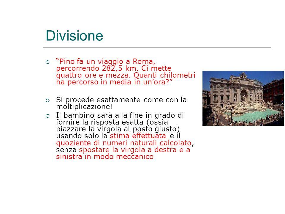 """Divisione  """"Pino fa un viaggio a Roma, percorrendo 282,5 km. Ci mette quattro ore e mezza. Quanti chilometri ha percorso in media in un'ora?""""  Si pr"""