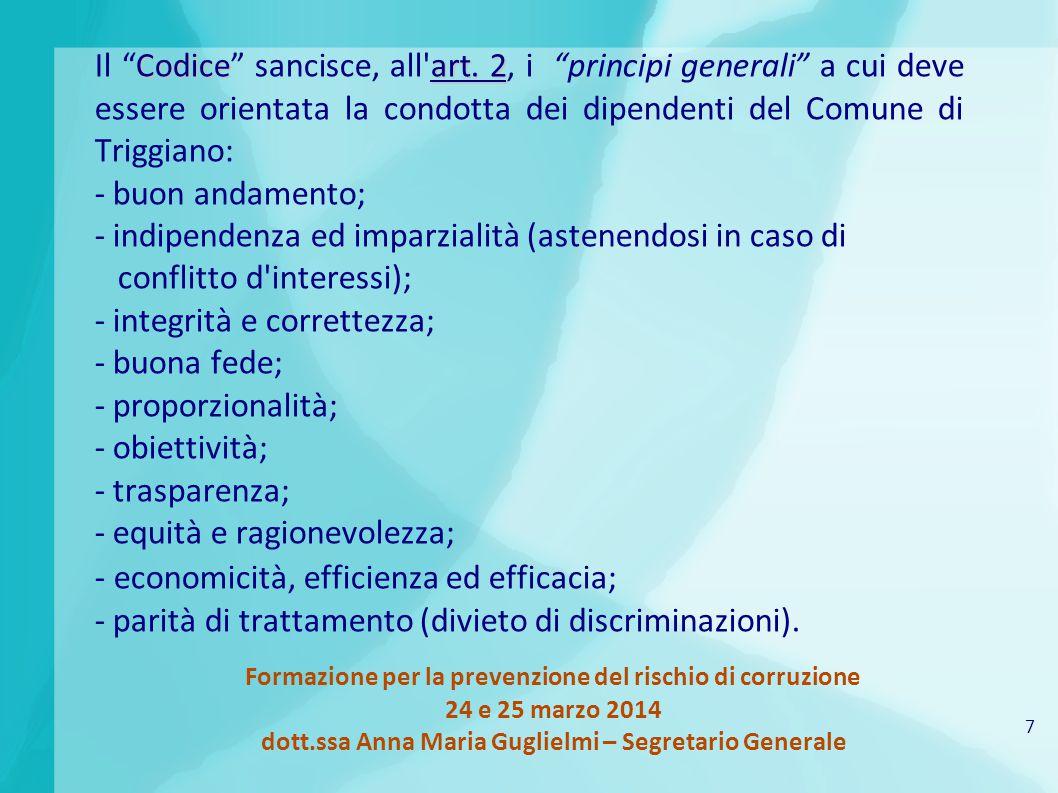 """7 Formazione per la prevenzione del rischio di corruzione 24 e 25 marzo 2014 dott.ssa Anna Maria Guglielmi – Segretario Generale Codiceart. 2 Il """"Codi"""