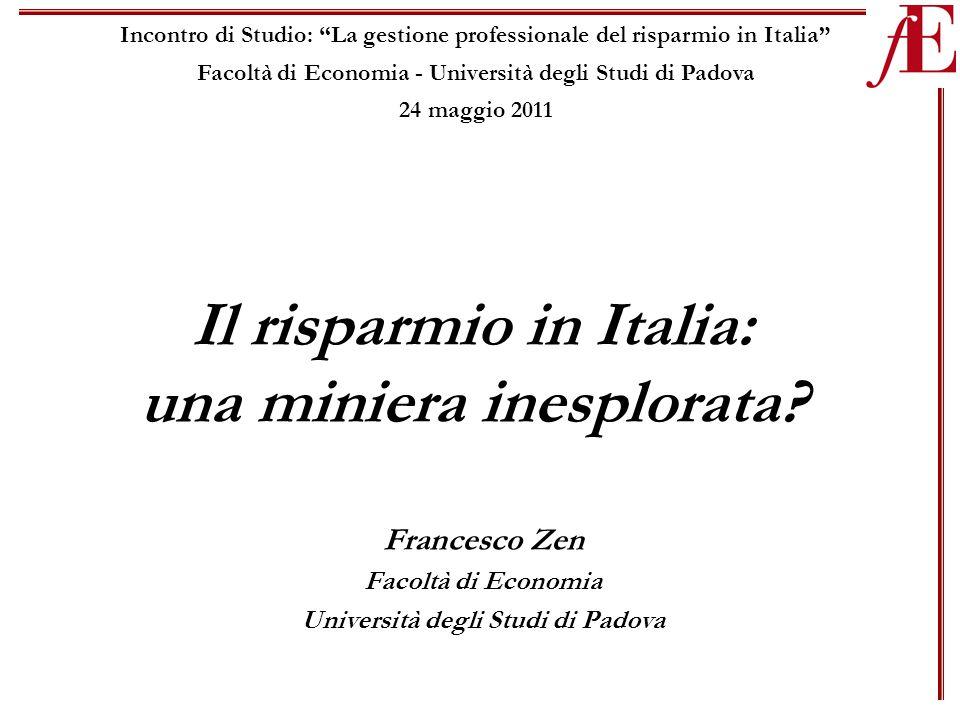 Il risparmio in Italia: una miniera inesplorata.