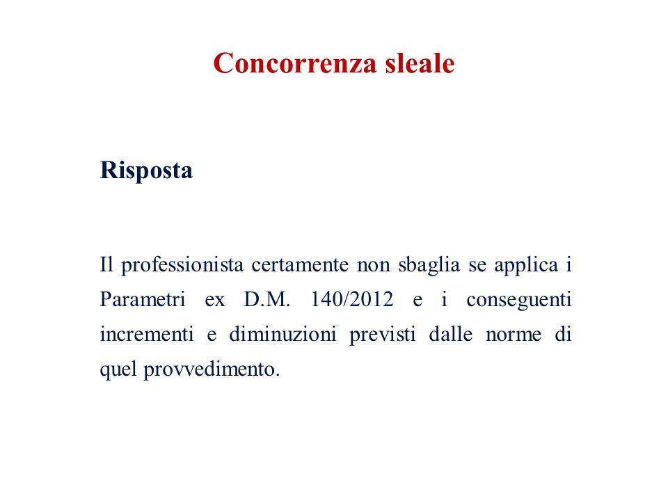 Domanda Ma se il committente non accetta il compenso calcolato in base ai Parametri .