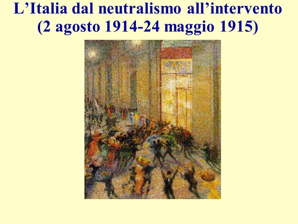 L'Italia dal neutralismo all'intervento (2 agosto 1914-24 maggio 1915)