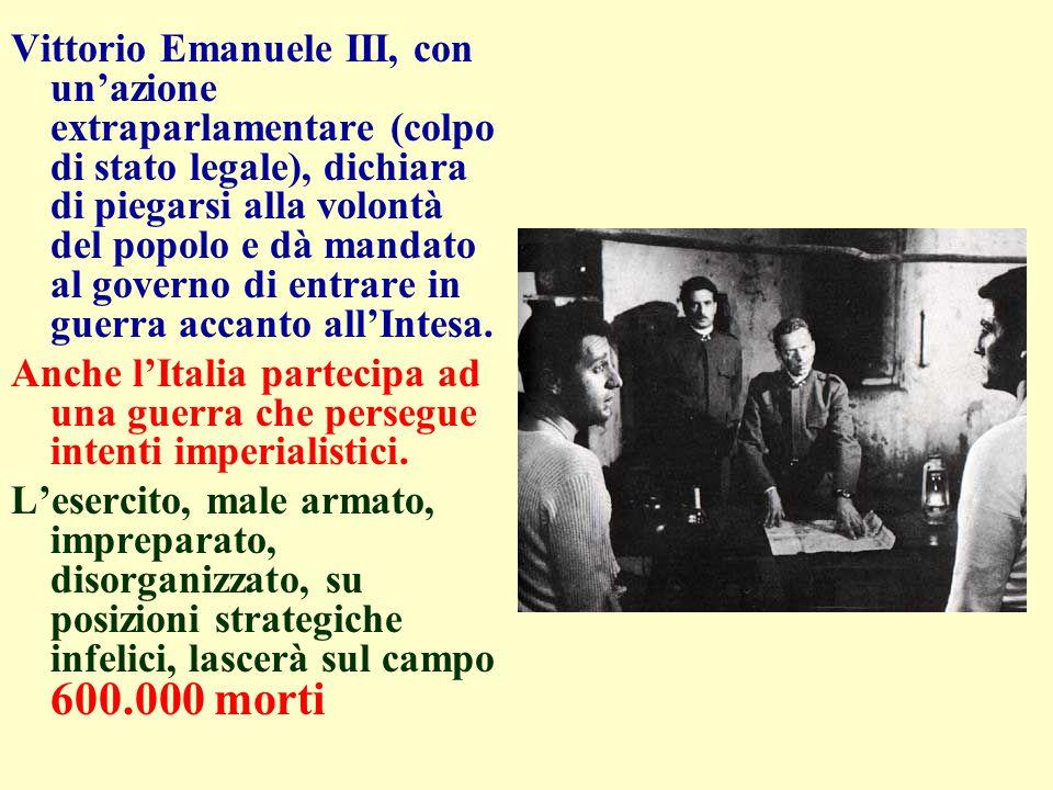Vittorio Emanuele III, con un'azione extraparlamentare (colpo di stato legale), dichiara di piegarsi alla volontà del popolo e dà mandato al governo d