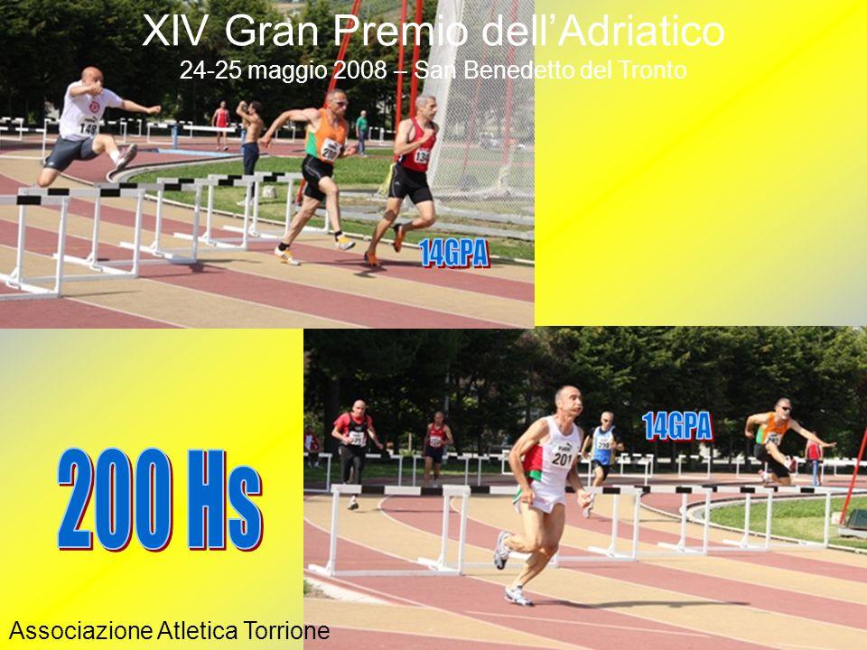 Associazione Atletica Torrione XIV Gran Premio dell'Adriatico 24-25 maggio 2008 – San Benedetto del Tronto