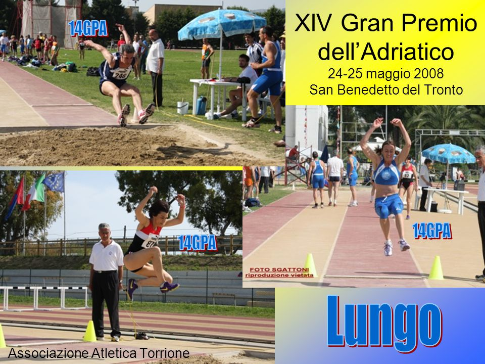 Associazione Atletica Torrione XIV Gran Premio dell'Adriatico 24-25 maggio 2008 San Benedetto del Tronto