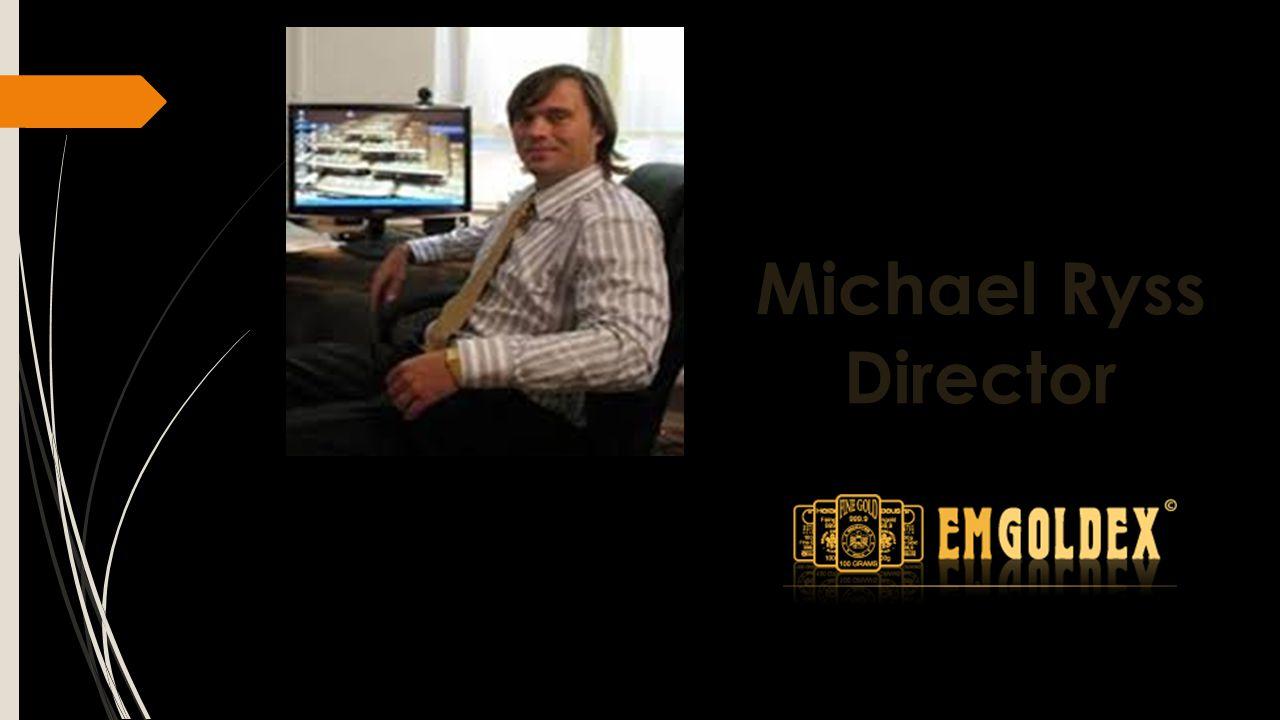 Michael Ryss Director