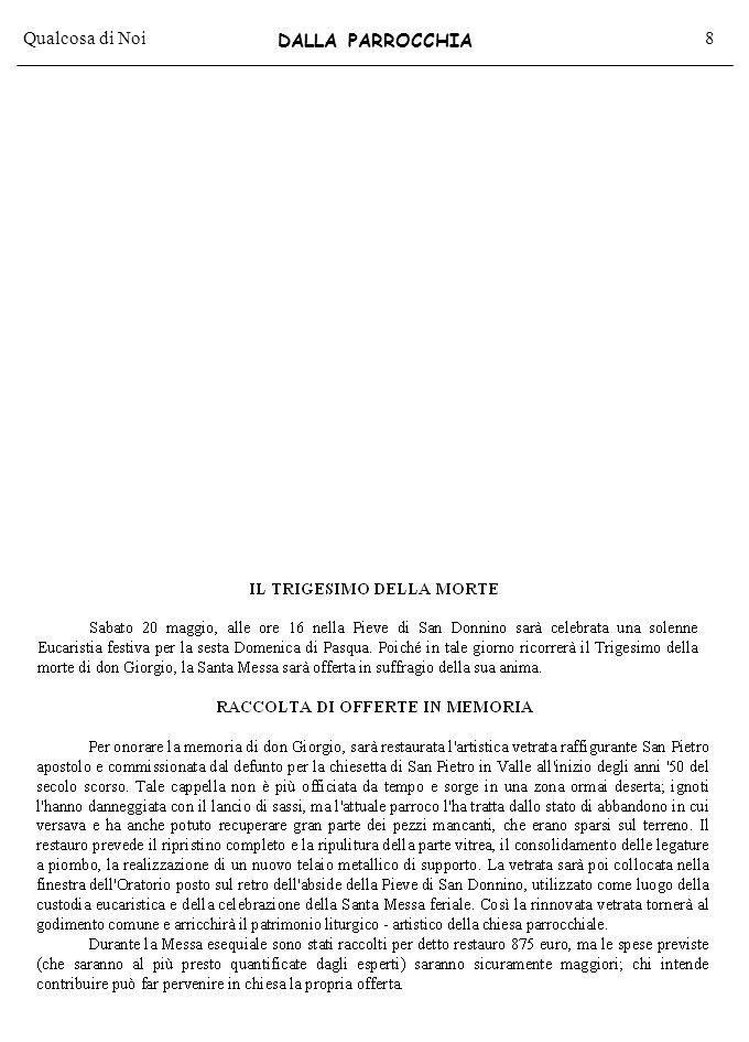 Qualcosa di Noi29 Tariffa Associazioni senza fini di lucro Poste italiane s.p.a.-Spedizione in Abbonamento Postale-DL353/2003(conv.L.27.02.04 n°46)art.1 comma2,DCB/71/04-Arezzo