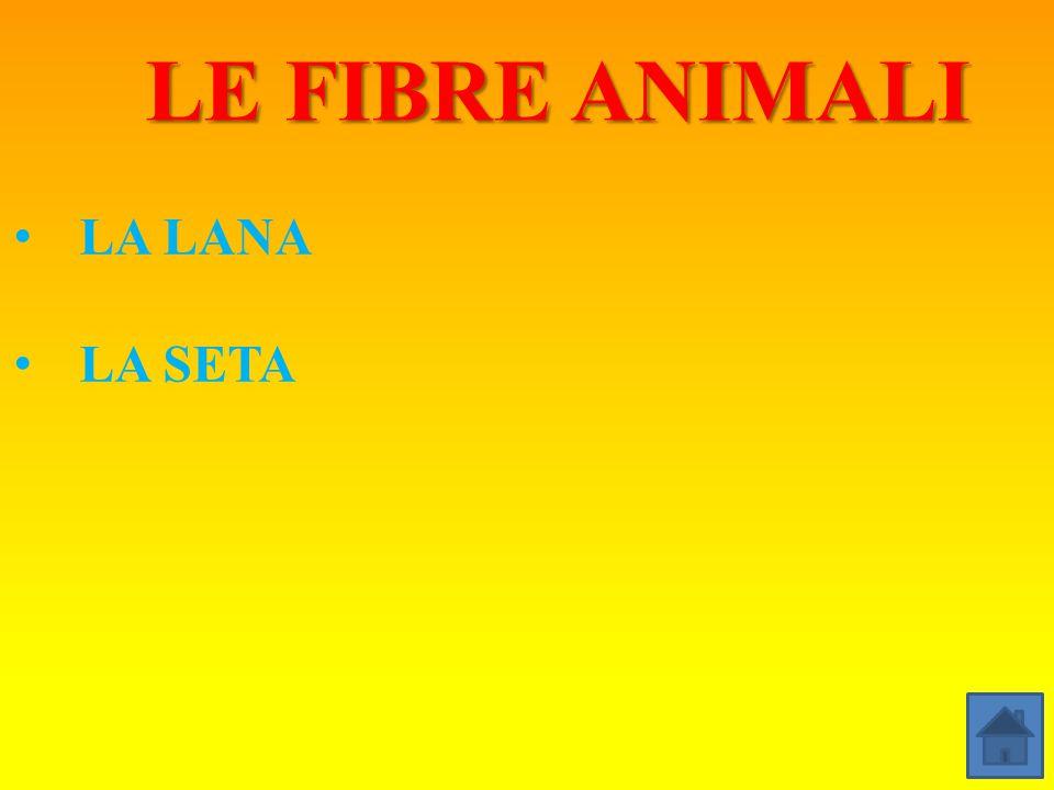 LE FIBRE ANIMALI LA LANA LA SETA