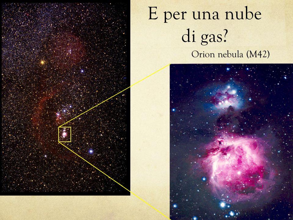 Orion nebula (M42) E per una nube di gas?