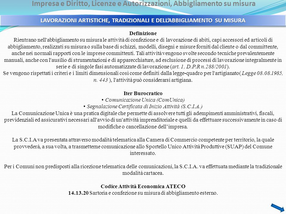 Impresa e Diritto, Licenze e Autorizzazioni, Abbigliamento su misura Riferimenti normativi - Legge 08.08.1985, n.