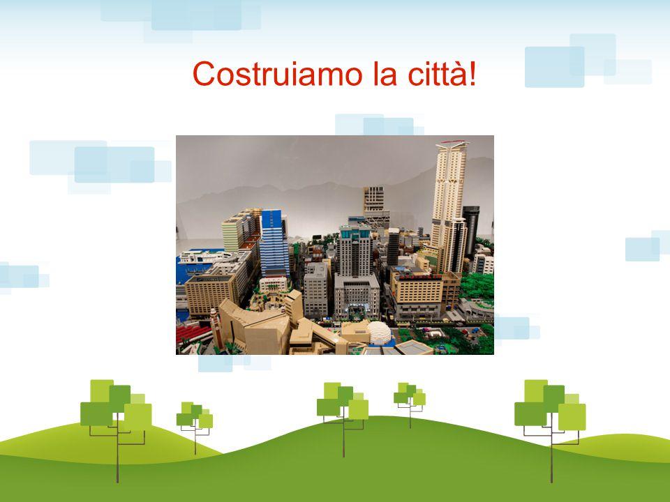 Costruiamo la città!