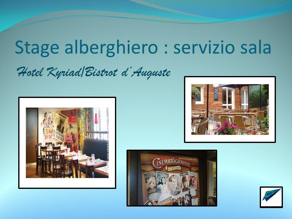 Stage alberghiero : servizio sala Hotel Kyriad/Bistrot d'Auguste