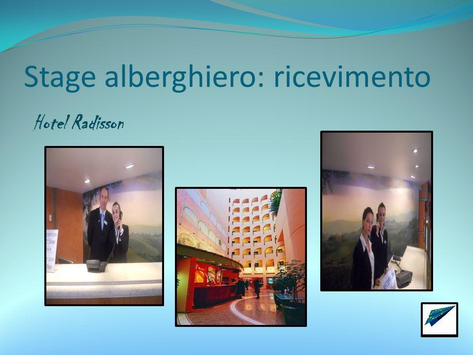 Stage alberghiero: ricevimento Hotel Radisson