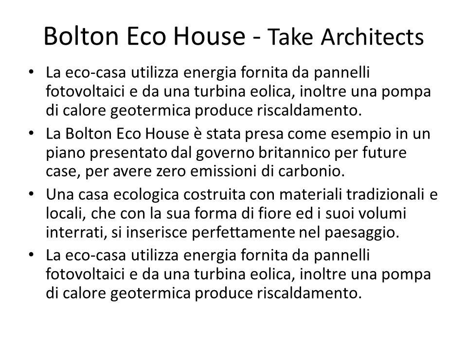 La eco-casa utilizza energia fornita da pannelli fotovoltaici e da una turbina eolica, inoltre una pompa di calore geotermica produce riscaldamento.